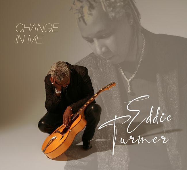 eddie turner change in me